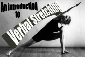 Intro to Verbal Stretching
